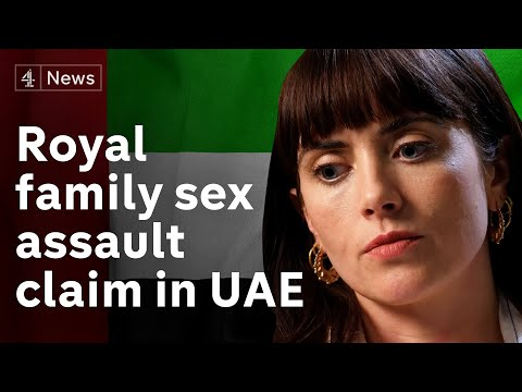 Royal family sex assault claim - in United Arab Emirates