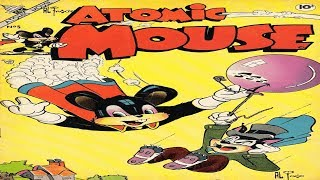 Atomic Mouse No 5R Comix Book Movie