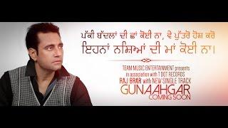 GUNAAHGAR Teaser RAJ BRAR | Brand New Punjabi Songs | 2015