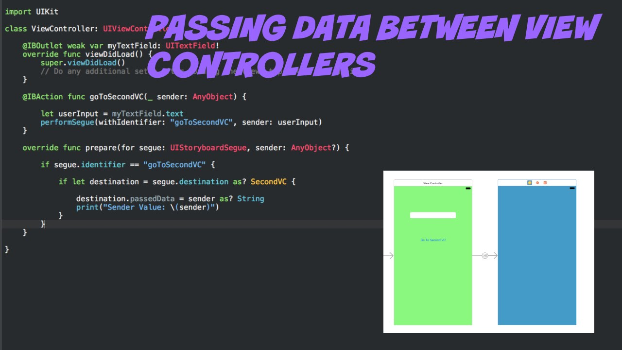 [Swift 3 Tutorial] - How To Pass Data Between View Controllers