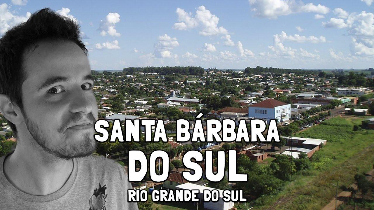 Santa Bárbara do Sul Rio Grande do Sul fonte: i.ytimg.com