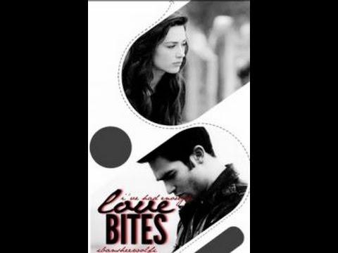 Love Bites [Wattpad]