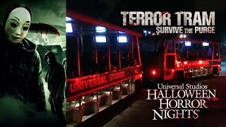 Terror Tram: Survive The Purge Haunted House Walkthrough Halloween Horror Nights Universal Hollywood
