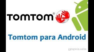 Instalar TomTom para Android GRATIS en Español 2017