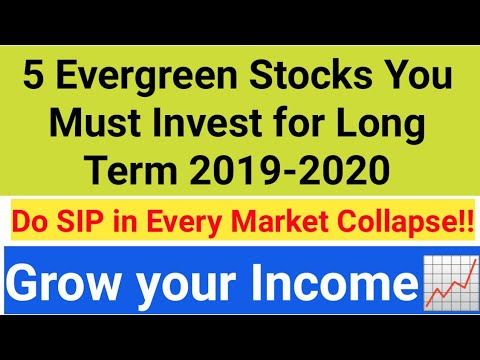 5 Evergreen Stocks You Must Invest For Long Term 2019-2020 - Grow Your Income Do SIP