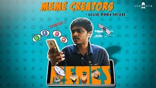 Meme Creators - social media heroes