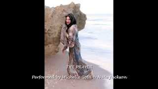 The Prayer - Michelle Gold & Nate Jackson (Originally Sung by Celine Dion & Andrea Bocelli)