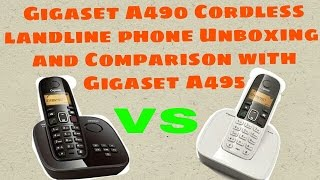 Gigaset A490 Cordless Phone Unboxing and Comparison with Gigaset A495🤔