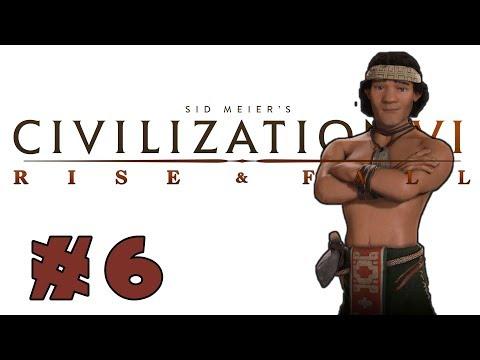 Civilization VI: Rise and Fall! -- MAPUCHE-- Part 6