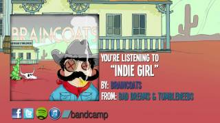 BRAINCOATS - Indie Girl