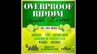 DJ RetroActive - Overproof Riddim Mix (Soca Mixes) [JA Prod] February 2012