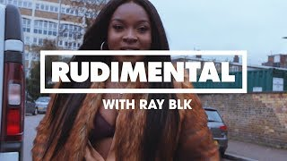 Rudimental with.. Ray BLK