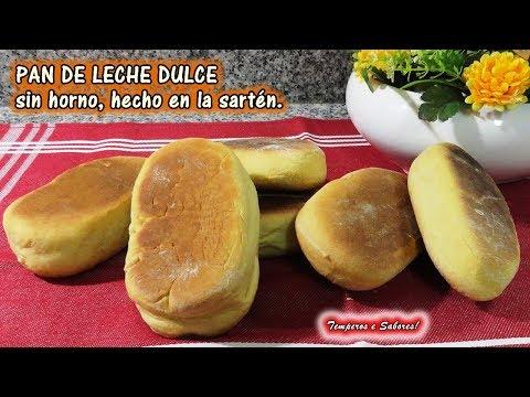 PAN DE LECHE DULCE SIN HORNO HECHO EN SARTÉN, muy fácil y delicioso