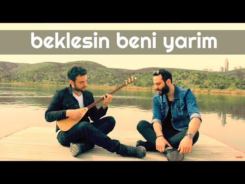 BEKLESİN BENİ YARİM (DERELERDE TAŞ OLSAM) - Ünal Sofuoğlu & Umut Sülünoğlu