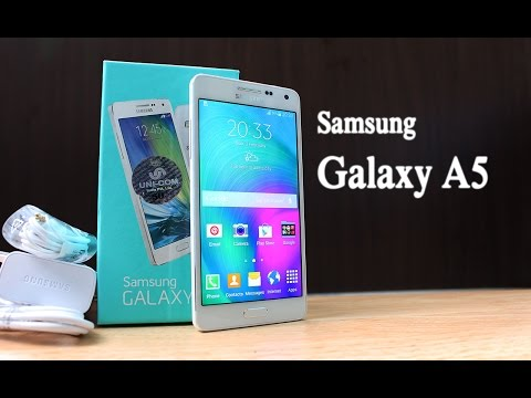 Samsung Galaxy A5 Unboxing & Quick Review