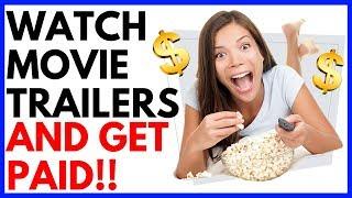 Get paid to watch movie trailers online ...
