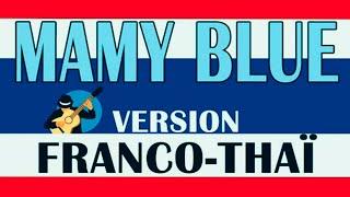 Mamy Blue - THAÏLANDE - Franco / Thaï / Project