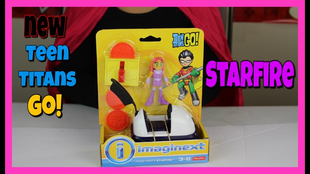 Imaginext Teen Titans Go Pizza Party Starfire - Youtube-5642