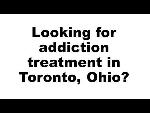 Addiction Treatment Toronto OH