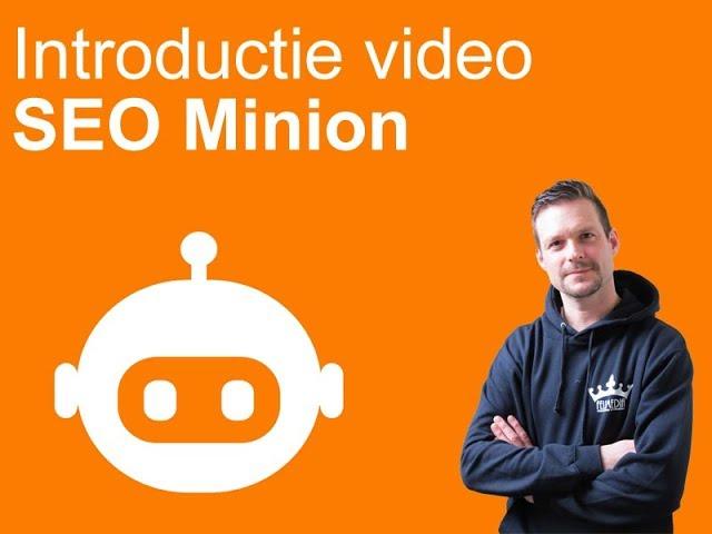 Introductie video Seo minion - SEO tool Seo Minion
