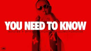 "Master P ""You Need To Know"" Mp3"
