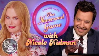 The Neverwed Game with Nicole Kidman | The Tonight Show Starring Jimmy Fallon