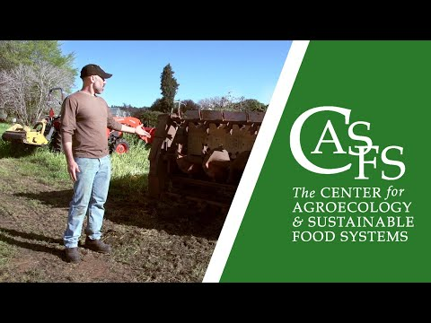Spring at the UC Santa Cruz Farm: Cover Crop Incorporation, Compost Application, and Spading