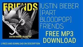 Justin bieber & bloodpop friends ...