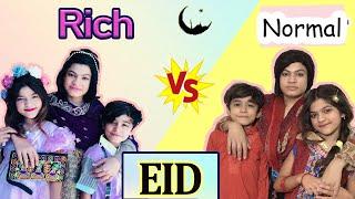 Eid : Rich Vs. Normal    MoonVines