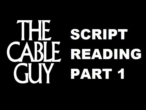 The Cable Guy  Script Reading - Part 1