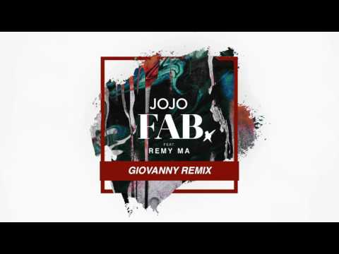JoJo - Fab feat. Remy Ma (Giovanny Remix) [Official Audio]