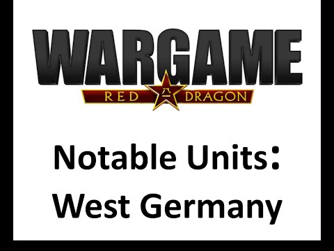 Wargame Red Dragon - Notable Units - West Germany