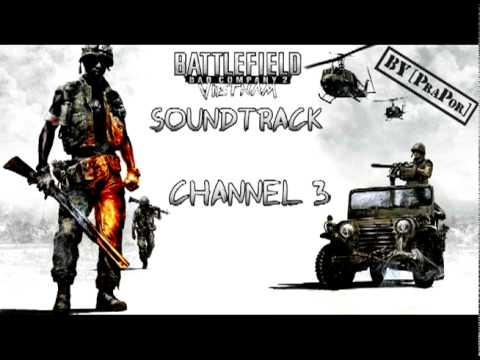 BFBC2 Vietnam FULL Soundtrack - Channel 3