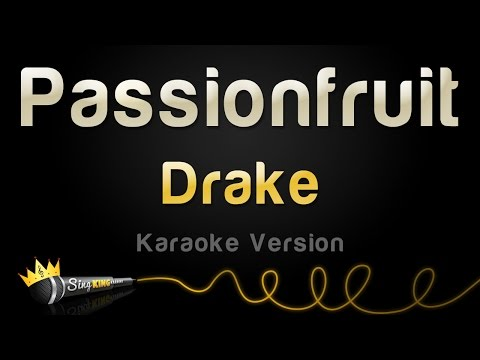 Drake  Passionfruit Karaoke Version
