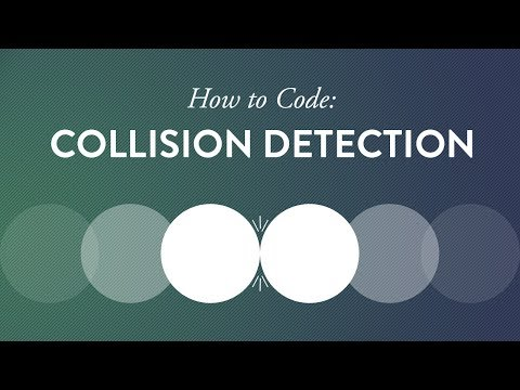 How to Code: Collision Detection — Part I