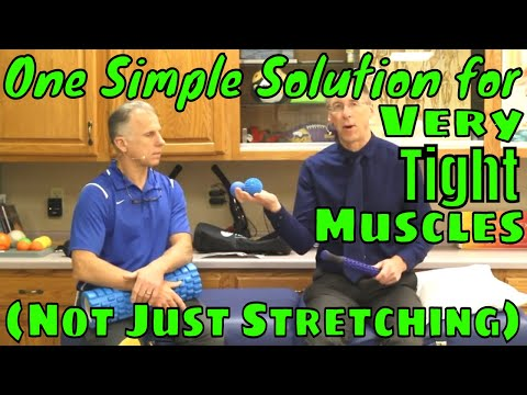 One Simple Solution for Very Tight Muscles (Not Just Stretching)