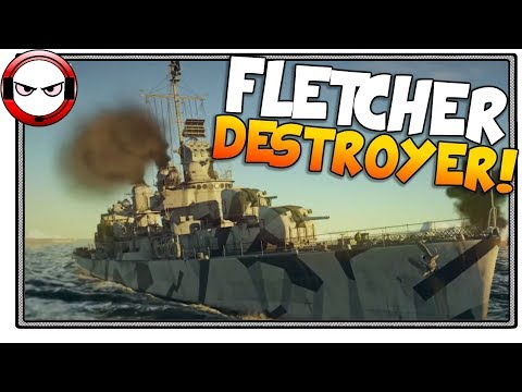 American Destroyer USS Fletcher (War Thunder Naval Forces)