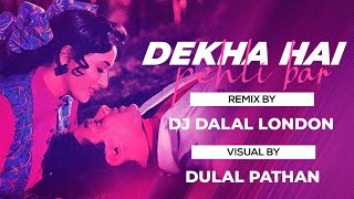 Dekha Hai Pehli Baar | Trap Vs Tropical Remix | DJ Dalal London | Saajan | 90s Hit Dj Song