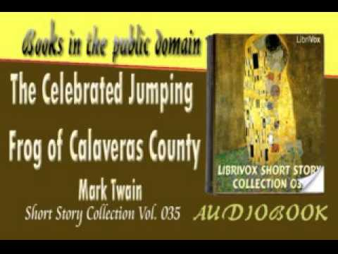 an analysis of the celebrated jumping frog of calaveras county by mark twain Ever wondered how the celebrated jumping frog of calaveras county follows  the standard plot of most stories come on in and  county by mark twain   one day, smiley starts educating a frog that he names dan'l webster for three.