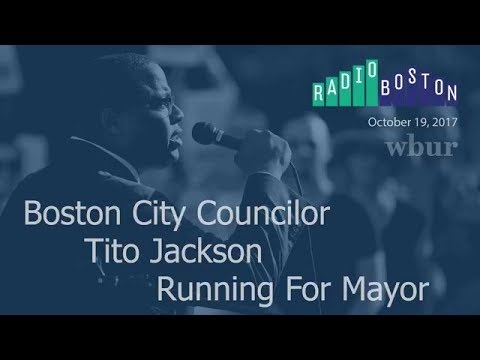 Tito Jackson Describes How He Would Change The Development Process In Boston