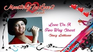 Stacy Lattisaw - Love On A Two-Way Street