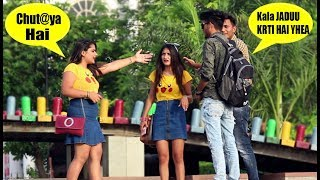 Black Magic Prank On Girls - Pranks In India 2019