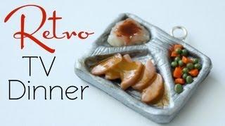 Retro TV Dinner - Clay Miniature Food Tutorial