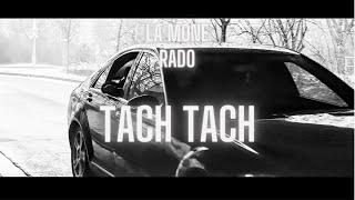 RADO feat MALIK TACH TACH