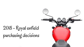 Which Royal enfield new model to buy in 2018 | Casual rider