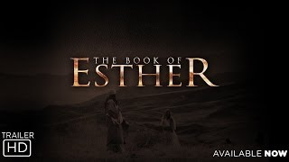 The Book of Esther - Official Trailer