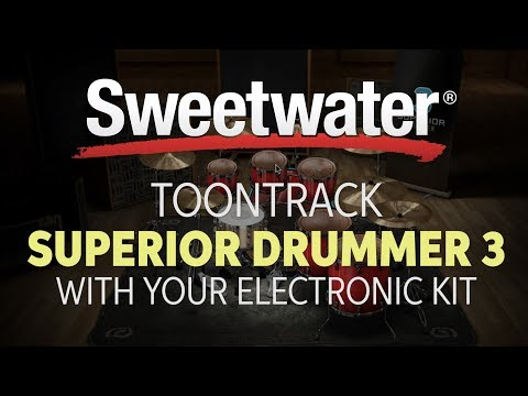 Using Toontrack Superior Drummer 3.0 with an Electronic Kit