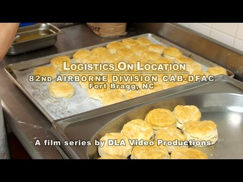 Logistics On Location: 82nd CAB Consolidated DFAC