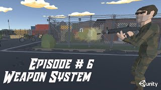 [6] Weapon System - Weapon Effects Part [2 of 3] || Multiplayer  Series