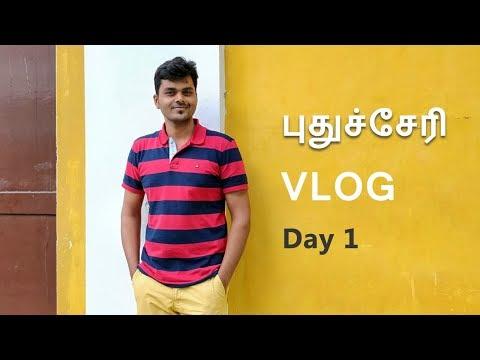 Puducherry Vlog Day 1 : Surprise Meetup 😍😍